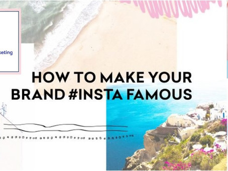 Is Your Brand Insta Famous?