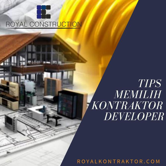 Tips memilih kontraktor untuk developer