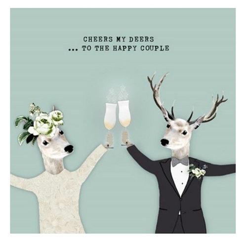 Cheers my deers -Greeting Card