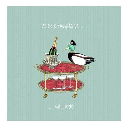 Your champagne mallardy -Greeting Card