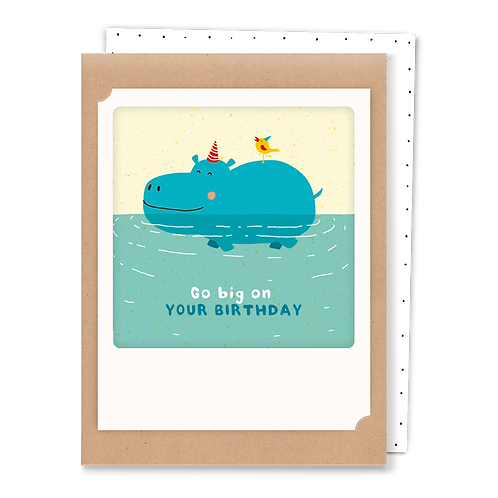 Go big on your birthday-  Greeting Card