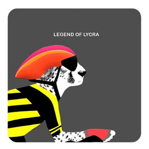 Legend of lycra- coaster