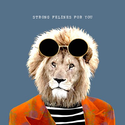 Strong felines for you-Greeting Card