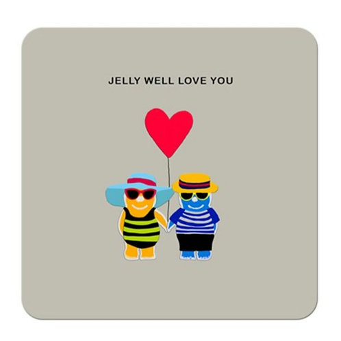 Jelly well love you- coaster