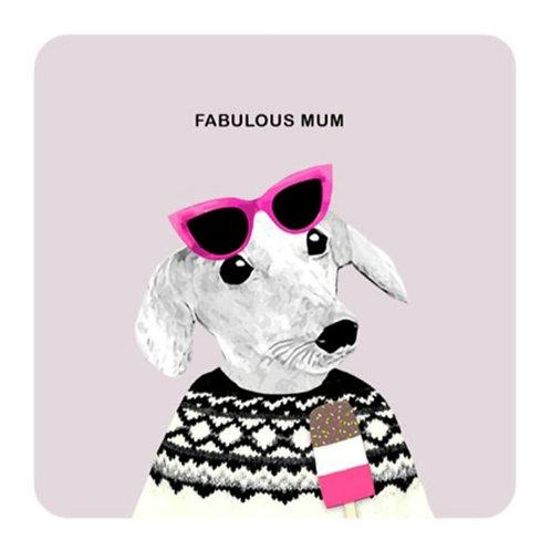Fabulous mum-coaster