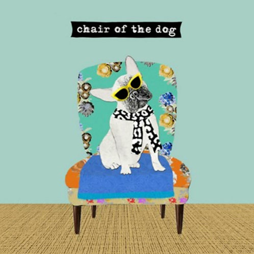 Chair of the dog - greetings card