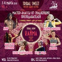 TRIBAL SWEET vol.4 Moscow Charity Festival 7-9 Марта