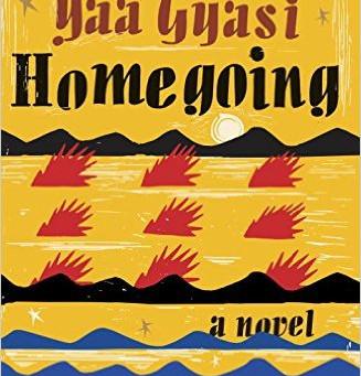 Book Review: Homegoing by Yaa Gyasi