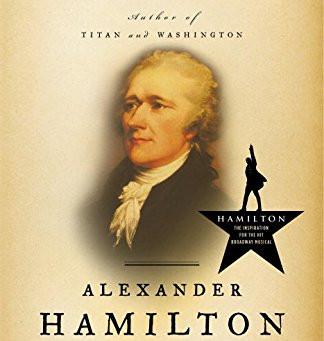 Book Review: Alexander Hamilton by Ron Chernow