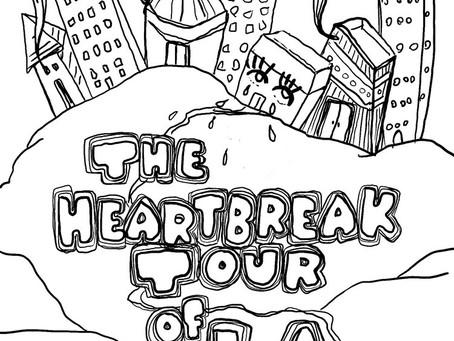 Heartbreak Tour of L.A. Zine - Link & Essay