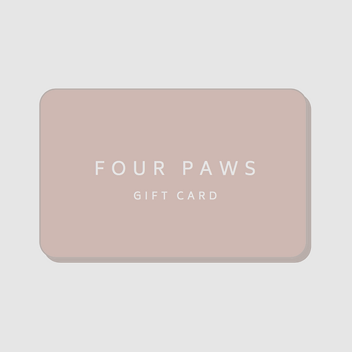FOUR PAWS GIFT CARD