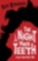 The Night Has Teeth_FrontCover.jpg