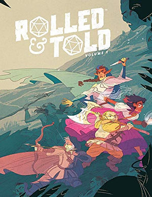 Rolled & Told Volume 1 (hardcover)