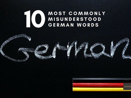10 Most Commonly Misunderstood German Words
