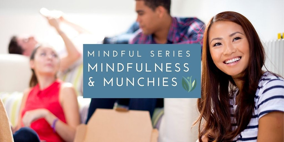 Mindfulness and Munchies Teen Club