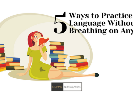 5 Ways to Practice a Language Without Breathing on Anyone