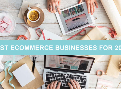 Best Ecommerce Businesses for 2019