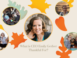 What is CEO Emily Gerber Thankful For?