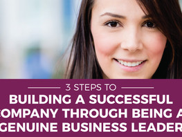 3 Steps to Building a Successful Company