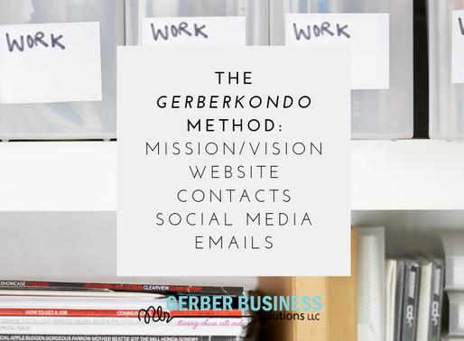 GerberKondo Method-Organizing Your Small Business