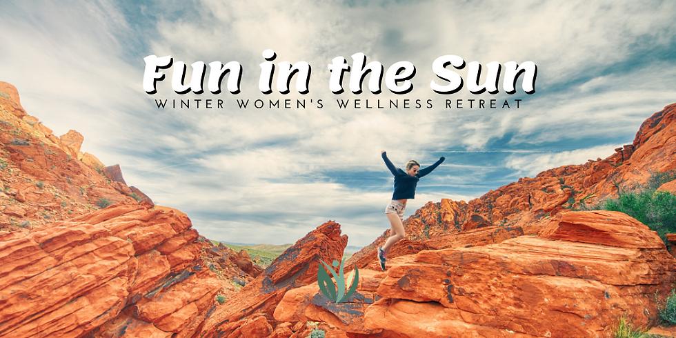 Fun in the Sun Winter Women's Wellness Retreat