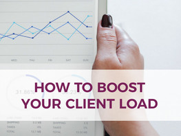 3 Ways To Boost Your Client Load