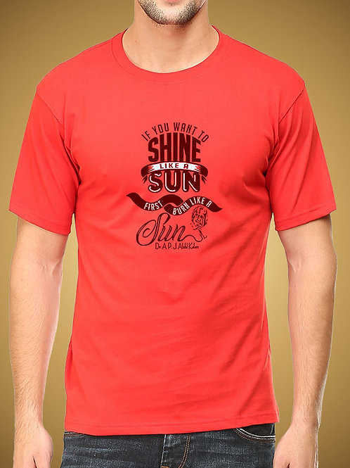 Red Round Neck Half Sleeve  If you Want to Shine Design