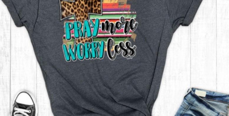 Pray More Worry Less -RR022