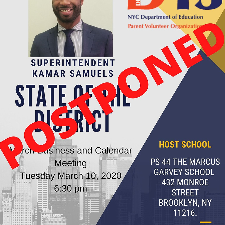 March CEC Meeting and State of the District Postponed