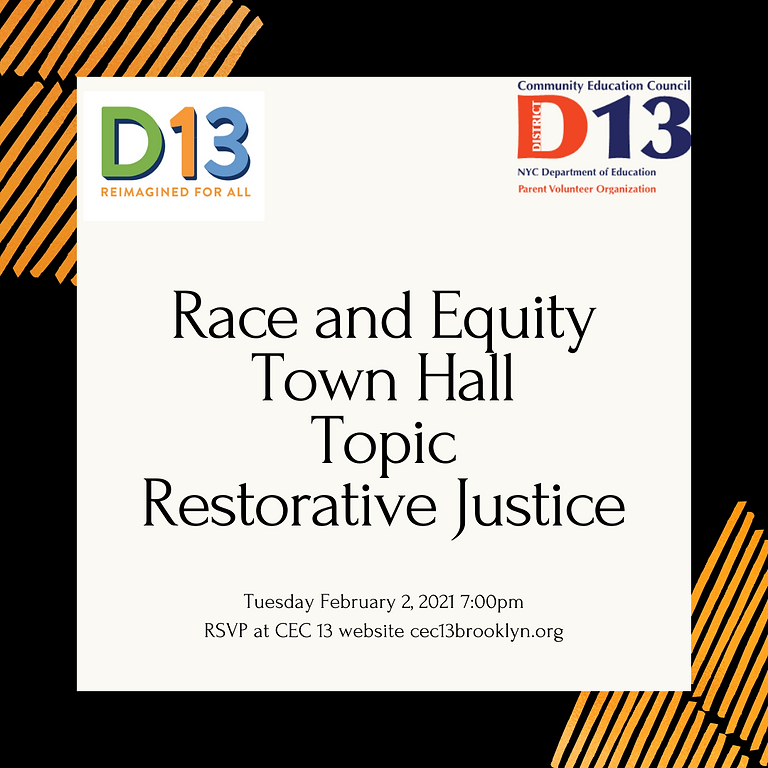 CEC 13 Calendar Meeting and D13 Race and Equity Town Hall