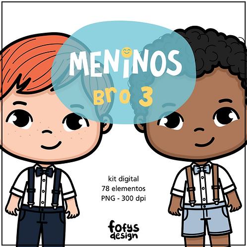 Kit Meninos - Bro 3
