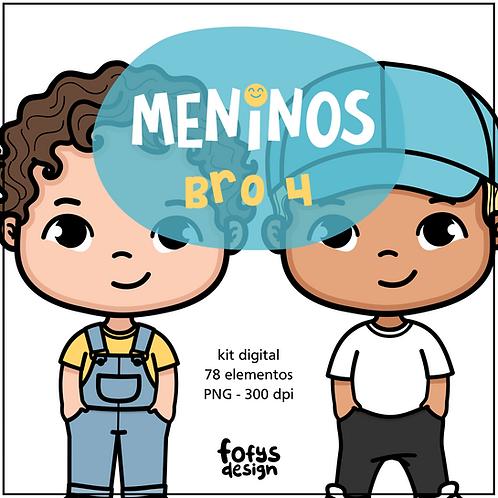 Kit Meninos - Bro 4