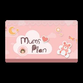 Mums Plan