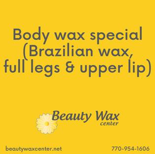 Brazilian Wax McDonough   Body Wax Special