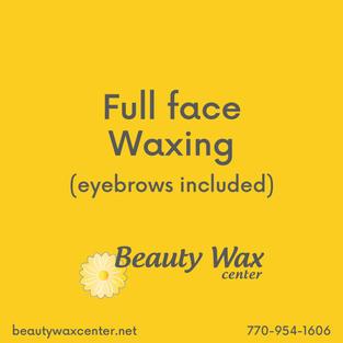 Brazilian Wax McDonough   Full face waxing