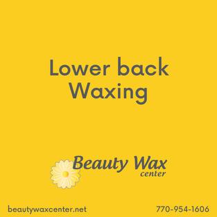 Brazilian Wax McDonough   Lower back waxing