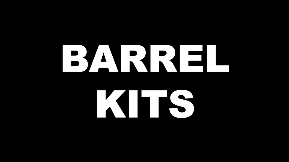 Complete Kit to Outfit Your Barrel