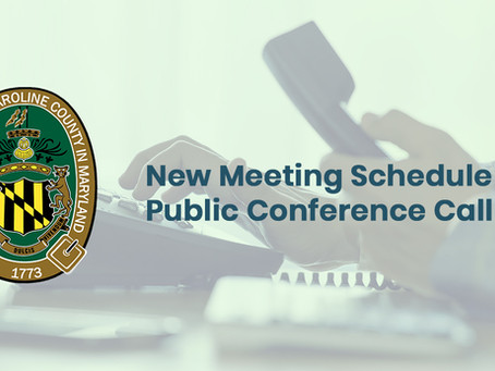 County Commissioners Announce New Meeting Schedule; Meetings to Take Place by Public Conference Call