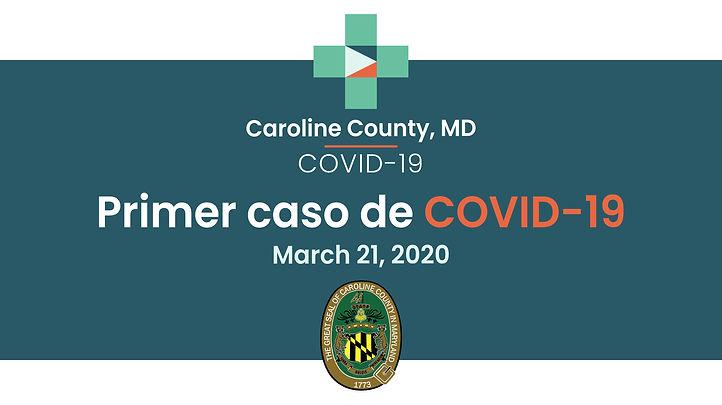 VIDEO en Español:El condado de Caroline informa del primer caso de COVID-19