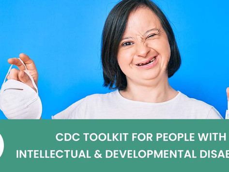 CDC Launches COVID-19 Resources for People with Intellectual and Developmental Disabilities