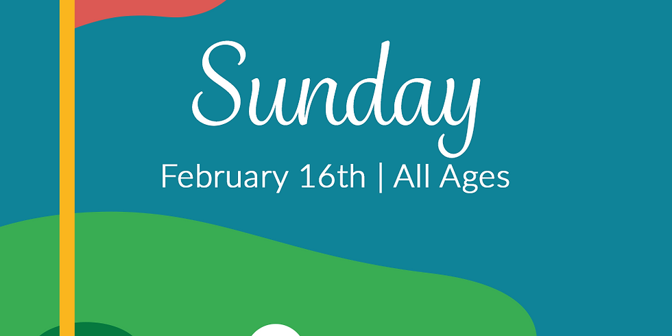 Mini Golf at the Library! SUNDAY, FEB 16 - All Ages!