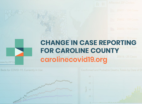 Change in Case Reporting for Caroline County