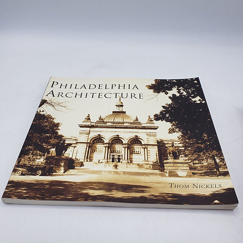 Book: Philadelphia Architecture by Thom Nickels