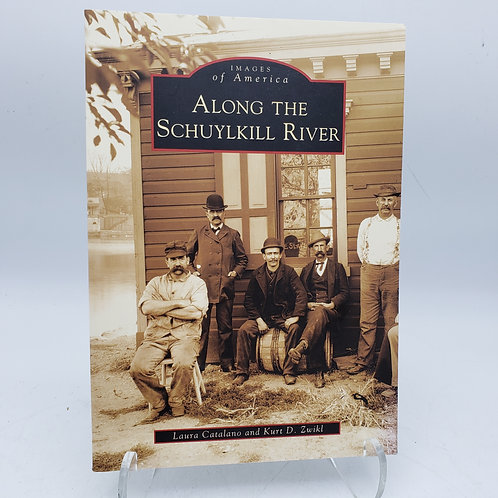 Book: Images of America Along The Schuylkill River