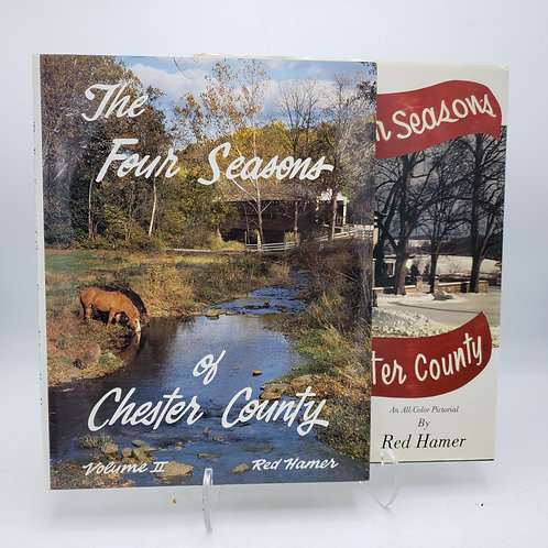 The Four Seasons of Chester County Volumes I & II
