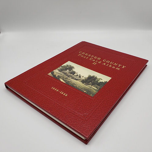 Signed Copy of Chester County Postcard Album II