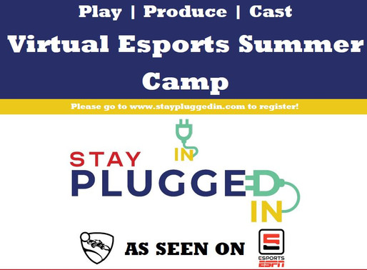 Stay Plugged IN opens Esports Virtual Summer Camp registration