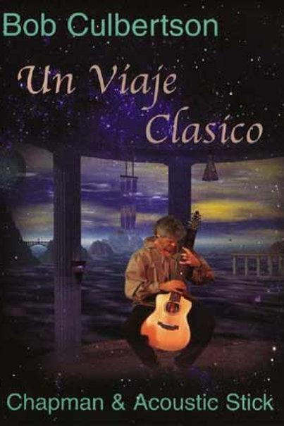 Un Viaje Clasico: DVD
