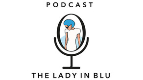 The Lady in Blu | Podcast Episode 7