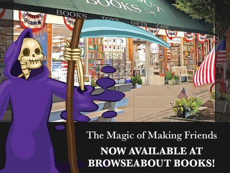 The Magic of Making Friends is at Browseabout Books in Rehoboth Beach, DE!